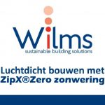 Wilms | ZIPX®Zero